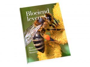Bloeiend leven - bijen bloemen bestuiving