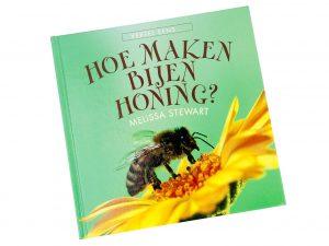 Vertel eens... Hoe maken bijen honing - Melissa Stewart